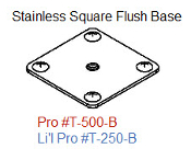 250-B Stainless Li'l Pro Square Base